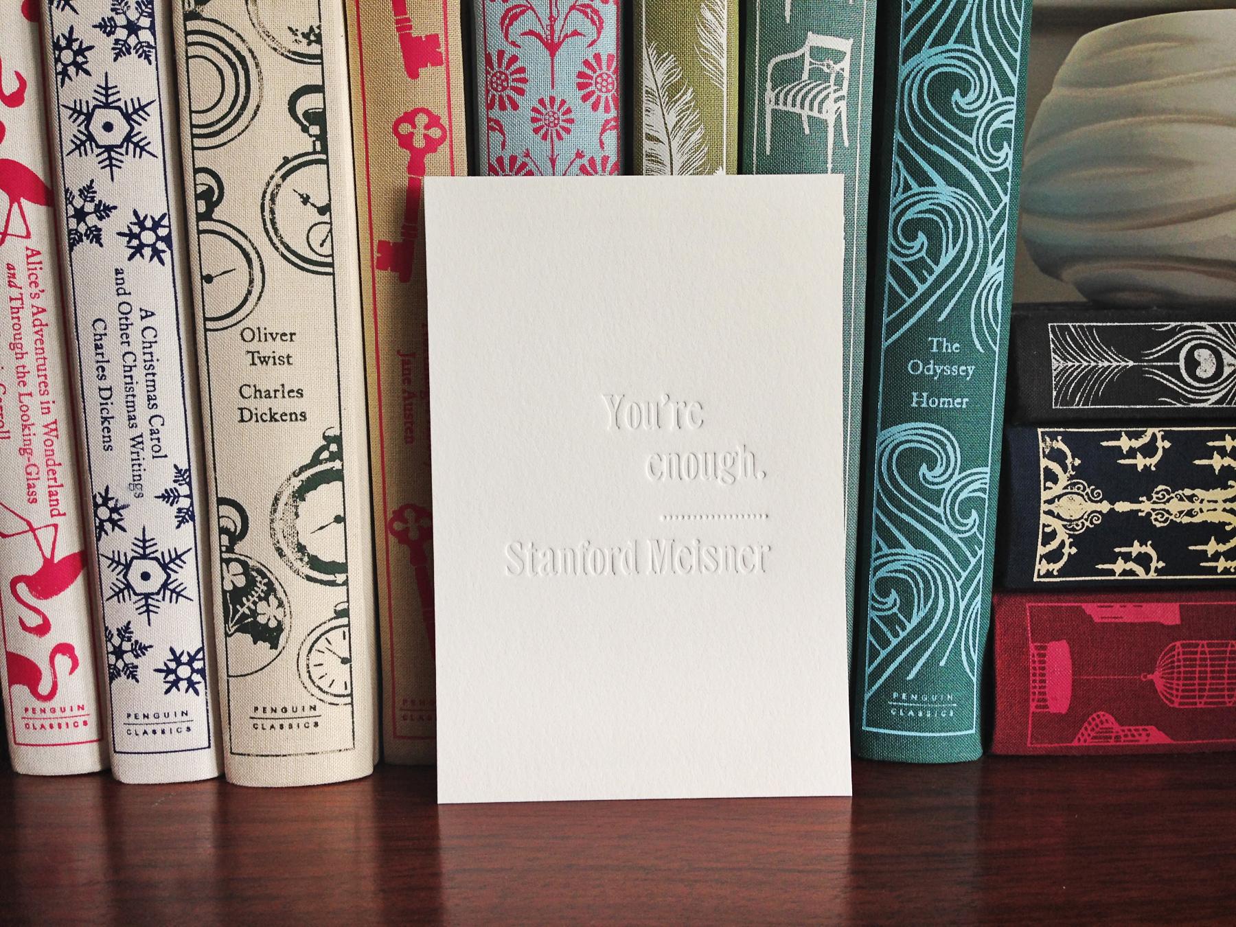 """""""You're Enough"""" letterpress print photo"""